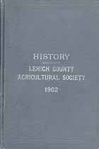 Thumbnail image of Lehigh County Agricultural Society 1902 History cover