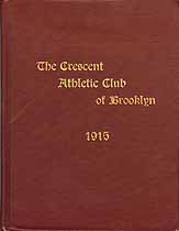 Thumbnail image of Crescent Athletic Club of Brooklyn 1915 Club Book cover
