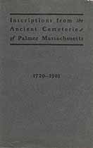 Thumbnail image of Palmer Cemetery Inscriptions 1729-1901 cover