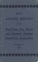 Thumbnail image of New York, New Haven and Hartford Railroad Beneficial Association 1903 Report cover