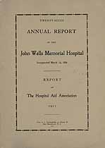 Thumbnail image of John Wells Memorial Hospital 1911 Report cover