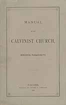 Thumbnail image of Worcester Calvinist Church 1877 Manual cover