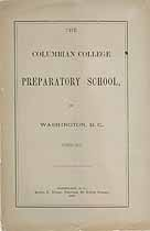 Thumbnail image of Columbian College Preparatory School 1882-83 Catalogue cover
