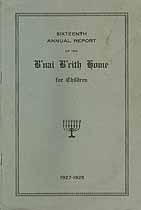 Thumbnail image of B'nai B'rith Home for Children 1927-1928 Report cover