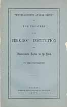 Thumbnail image of Perkins' Institution and Massachusetts Asylum for the Blind 1858 Report cover