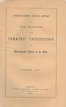 Thumbnail image of Perkins' Institution and Massachusetts Asylum for the Blind 1865 Report cover