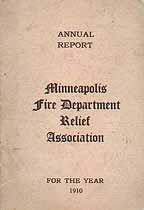 Thumbnail image of Minneapolis Fire Department Relief Association 1910 Report cover