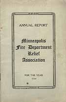 Thumbnail image of Minneapolis Fire Department Relief Association 1916 Report cover