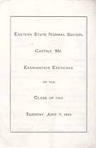 Thumbnail image of Eastern State Normal School 1910 Examination Exercises cover