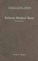 Thumbnail image of Topton Lutheran Orphans' Home 1897-1922 cover