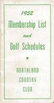 Thumbnail image of Northland Country Club 1952 Membership List cover