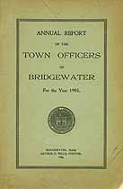 Thumbnail image of Bridgewater, Massachusetts, 1905, Town Report cover