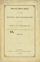Thumbnail image of Franklin, Massachusetts, 1870, Town Report cover