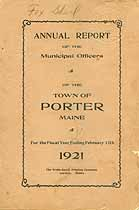 Thumbnail image of Porter, Maine, 1921, Town Report cover